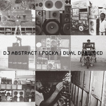 dual dubsided by dj abstract and pocka