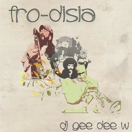 fro disia march 09 dance jazz mix by dj Gee.Dee.W