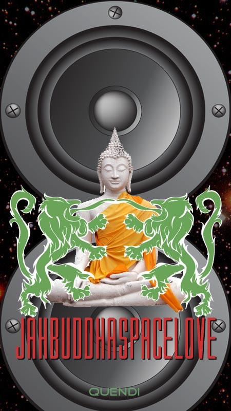 jah buddha space love by dj quendi