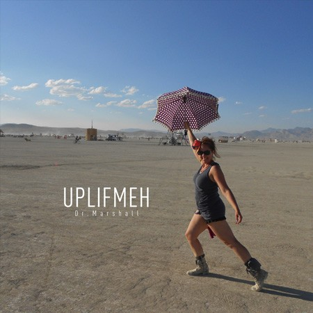 uplifmeh by dr marshall