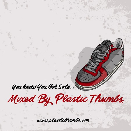 you know you got sole by plastic thumbs